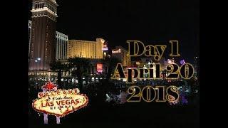 Vegas 2018 Day 1 pt1 - 4/20/18