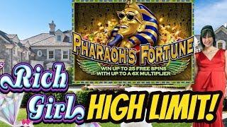 HIGH LIMIT PHARAOH'S FORTUNE & SHE'S A RICH GIRL