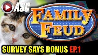*NEW* FAMILY FEUD | SURVEY SAYS BONUS (EP.1) Slot Machine Bonus (AGS)