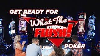 What The Flush Poker