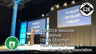 #G2E2018 Opening Keynote by Tim Wilmott   American Gaming Association