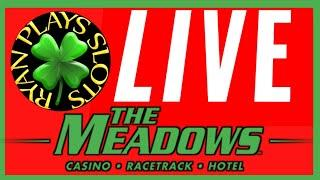 •Ryan Plays Slots Live at The Meadows Casino•