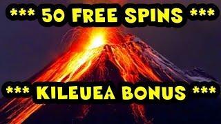 WMS - Kilauea *** 50 FREE SPINS ***