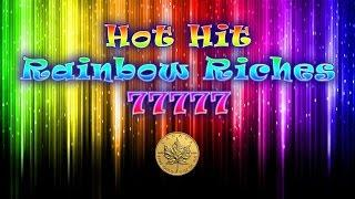 Hot Hit Rainbow Riches 77777 - max bet live play w/ bonuses - Slot Machine Bonus