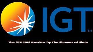 ++++ IGS G2E 2018 Preview by The Shamus