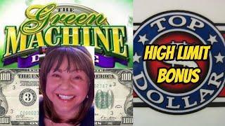 BONUS FUN WITH GREEN MACHINE-HIGH LIMIT TOP DOLLAR & LIGHTNING CASH