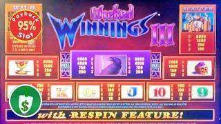 Wicked Winnings III 95% payback slot machine, 1st game of the day