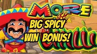 BIG WIN ON MORE MORE CHILIS-MY BEST