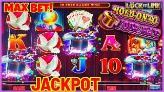 ★ Slots ★Lock It Link Hold Onto Your Hat (2) HANDPAY JACKPOTS ★ Slots ★HIGH LIMIT $30 MAX BET BONUS