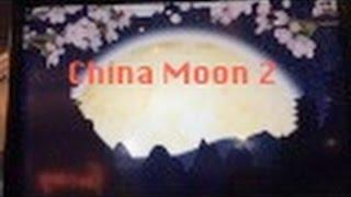 China Moon 2 Slot Machine Bonus-BIG WIN! Part 3 Of 3!