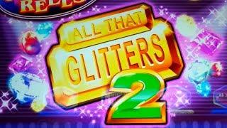 All That Glitters 2 Slot - NICE SESSION & Bonus!