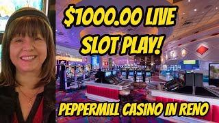 $1000 Live Slot Play at the Peppermill Casino 2/12