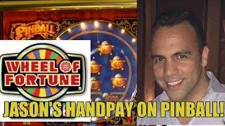 HANDPAY!  PINBALL AND HIGH LIMIT WHEEL OF FORTUNE SLOT