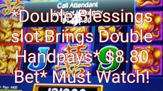 *2 Jackpot Handpays On Double Blessings slot machine* *$8.80 Max Bet* *1st Ever On YouTube* ••