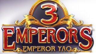 3 Emperors | Yao™