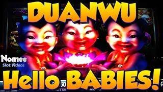 DUANWU Slot Machine - NICE STREAK! - Hello Babies!