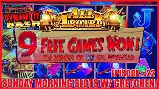 ⋆ Slots ⋆All Aboard Dynamite Dash Slot Machine $10 Bonus ⋆ Slots ⋆SUNDAY MORNING SLOTS WITH GRETCHEN