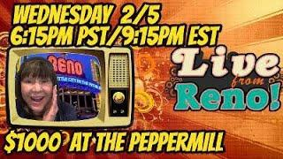LIVE SLOTS at the Peppermill Casino! 2/5/2020