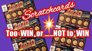 To lose or not to lose..that is the Question...Now for the answer...11x..2020 Scratchcards  in a row