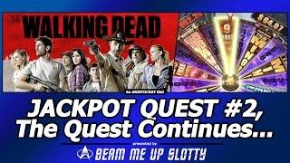 Jackpot Quest #2 - The Walking Dead slot, the Quest Continues...