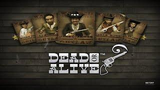 Dead or Alive, Mega Big Win