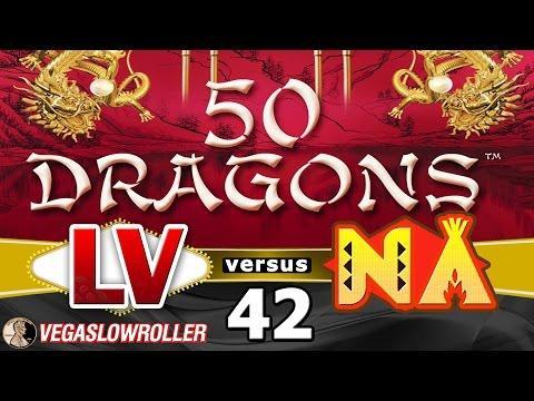 Las Vegas vs Native American Casinos Episode 42: 50 Dragons Slot Machine