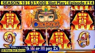 Cleopatra Gold Slot Machine $6 Max Bet Bonus -Great Session   Season 10   Episode #14
