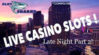 • LIVE Slot Play • From Cosmopolitan Las Vegas •