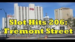 Slot Hits 206 - Fremont Street!