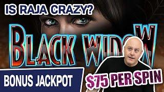 ⋆ Slots ⋆ $75 PER SPIN? Is RAJA CRAZY? Or AMAZING? Or BOTH? ⋆ Slots ⋆ Black Widow HANDPAY JACKPOT