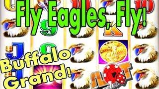 ** BUFFALO GRAND **   FLY EAGLES, FLY! - FREE SPINS & PROGRESSIVE WIN   SlotTraveler