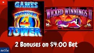 Aristocrat - Wonder 4 Tower ( Wicked Winnings 2 ) : 2 Tower Bonuses at $4.00 bet