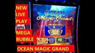 NEW OCEAN MAGIC GRAND SLOT!!!! MEGA BUBBLE LAND!!!! FOO FOO!!!!