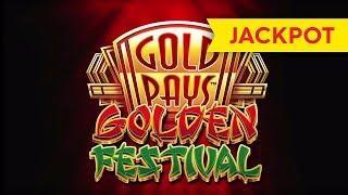 JACKPOT HANDPAY! Gold Pays Golden Festival Slot - Surprise, SURPRISE!