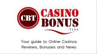 Casino Bonus Tips - Online Casino Reviews & Latest Bonus Codes
