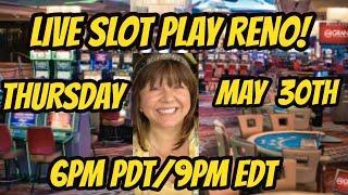 Live slot play at Atlantis in Reno-MAY 30th