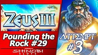 Pounding the Rock #29 - Attempt #3 at Zeus III by WMS, Nice Line Hit and Free Spins Bonus