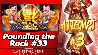 Pounding the Rock #33 - Attempt #3 at Fu Dao Le by Bally's