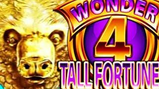 WONDER 4 TALL FORTUNES • NOT AGAIN • BUFFALO GOLD • EZ Life Slot Jackpots