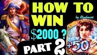 •HOW TO WIN $2000?• NAPOLEON & JOSEPHINE slot machine BONUS/ BIG WINS (PART 2)