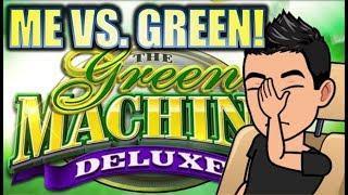 •ME VS. GREEN MACHINE! •• GREEN MACHINE DELUXE Slot Machine Bonus (SG)