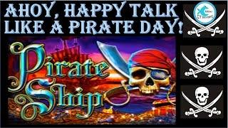 Pirate Ship Slot Machine Bonus - Multiple Retriggers - WMS - Happy Talk Like A Pirate Day!