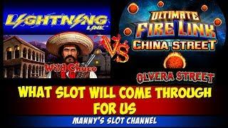 (Lightning Link vs Ultimate Fire Link) Free Spins and Hold Spin/Wild Chuco/Olvera , China Street
