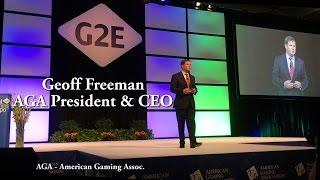 #G2E2016  Keynote Part 1 - by AGA CEO Geoff Freeman - Sports Betting, AGA & NIGA