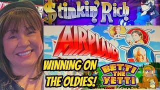 WINNING BONUSES ON THE OLDIES! Stinkin Rich-Betti the Yeti-Airplane