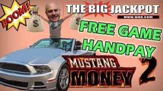 • FREE GAME HANDPAY • MUSTANG MONEY 2 PAYS OUT w/ The Big Jackpot