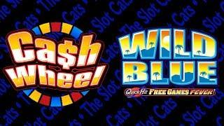 Wild Blue Quick Hit • Cash Wheel • The Slot Cats •