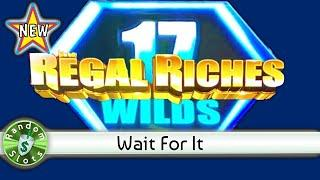 ⋆ Slots ⋆️ New - Regal Riches slot machine, Nice Wins with Lots of Wilds