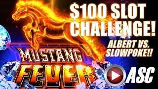 $100 SLOT CHALLENGE!! MUSTANG FEVER (ALBERT VS. SLOWPOKESLOTS) | Slot Machine Bonus (Ainsworth)