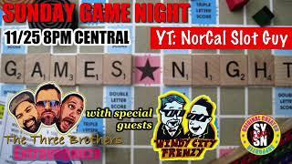 LIVE with THE THREE BROTHERS & Special Guests WINDY CITY FRENZY 11/25 on NorCal Slot Guy